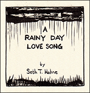 A Rainy Day Love Song: a Valentines comic by Seth T. Hahne